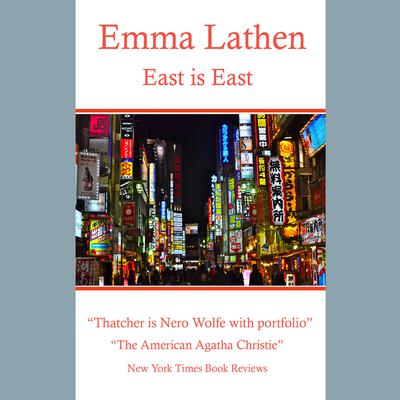 East is East by Emma Lathen audiobook