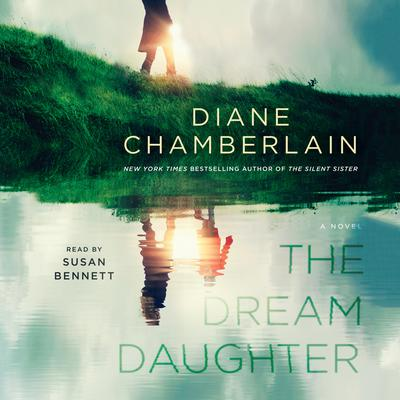 The Dream Daughter by Diane Chamberlain audiobook