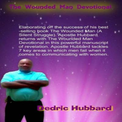 The Wounded Man Devotional by Dedric Hubbard audiobook