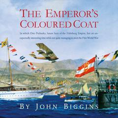 The Emperor's Coloured Coat by John Biggins audiobook