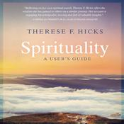 Spirituality by  Therese F. Hicks audiobook