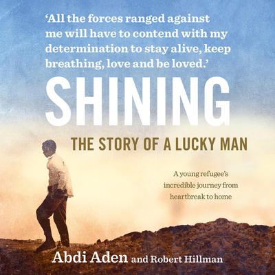 Shining by Abdi Aden audiobook