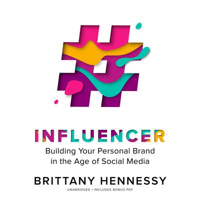 Influencer by Brittany Hennessy audiobook