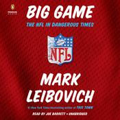 Big Game by  Mark Leibovich audiobook