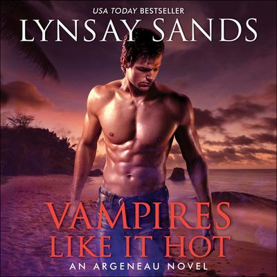 Vampires Like It Hot by Lynsay Sands audiobook