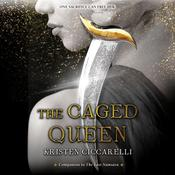 The Caged Queen by  Kristen Ciccarelli audiobook
