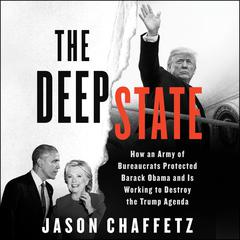 The Deep State by Jason Chaffetz audiobook