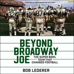 Beyond Broadway Joe by Bob Lederer audiobook