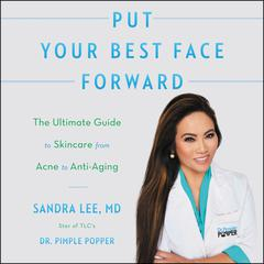 Put Your Best Face Forward by Sandra Lee audiobook