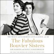 The Fabulous Bouvier Sisters by  Nancy Schoenberger audiobook