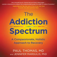 The Addiction Spectrum by Paul Thomas audiobook