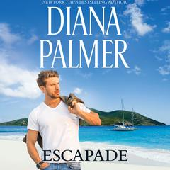 Escapade by Diana Palmer audiobook