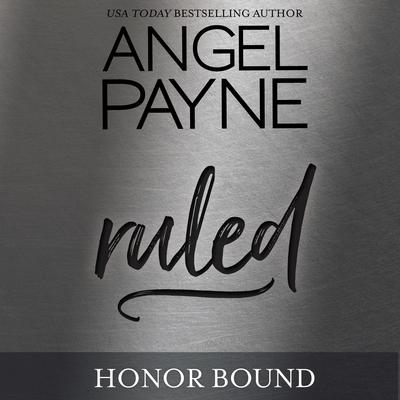 Ruled by Angel Payne audiobook