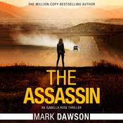 The Assassin by  Mark Dawson audiobook