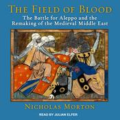 The Field of Blood by  Nicholas Morton audiobook