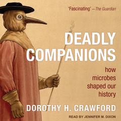Deadly Companions by Dorothy H. Crawford audiobook