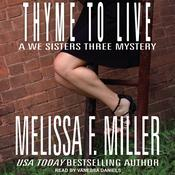 Thyme to Live by  Melissa F. Miller audiobook