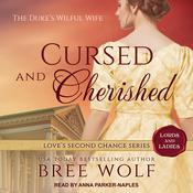 Cursed & Cherished by  Bree Wolf audiobook