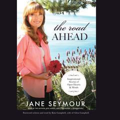 The Road Ahead by Jane Seymour
