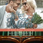 Silver Screen Kisses by  various authors audiobook