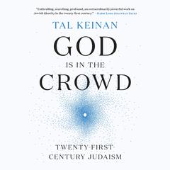 God Is in the Crowd by Tal Keinan audiobook