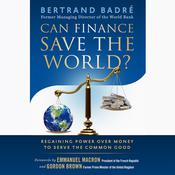 Can Finance Save the World? by  Bertrand Badré audiobook