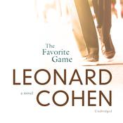 The Favorite Game by  Leonard Cohen audiobook