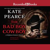The Bad Boy Cowboy by  Kate Pearce audiobook