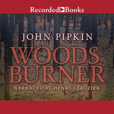 Woodsburner by John Pipkin audiobook