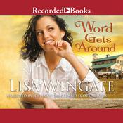 Word Gets Around by  Lisa Wingate audiobook
