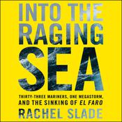 Into the Raging Sea by  Rachel Slade audiobook