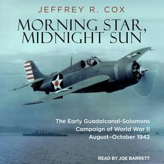 Morning Star, Midnight Sun by Jeffrey R. Cox audiobook