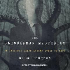 The Slenderman Mysteries by Nick Redfern audiobook