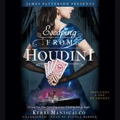 Escaping from Houdini by  Kerri Maniscalco audiobook