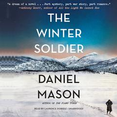The Winter Soldier by Daniel Mason audiobook