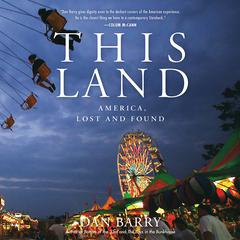 This Land by Dan Barry audiobook