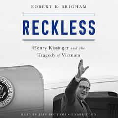 Reckless by Robert K. Brigham audiobook