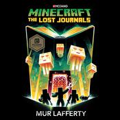 Minecraft: The Lost Journals by  Mur Lafferty audiobook