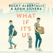 What If It's Us by  Becky Albertalli audiobook