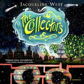 The Collectors by  Jacqueline West audiobook