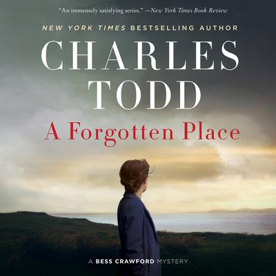 A Forgotten Place by Charles Todd audiobook