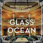 The Glass Ocean by  Beatriz Williams audiobook