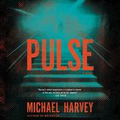 Pulse by  Michael Harvey audiobook