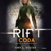 The Rift Coda by  Amy S. Foster audiobook