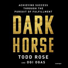 Dark Horse by Todd Rose audiobook