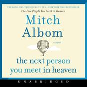 The Next Person You Meet in Heaven by  Mitch Albom audiobook