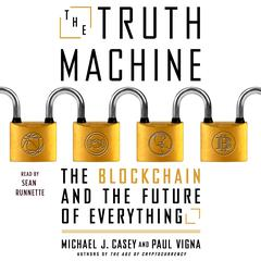 The Truth Machine by Michael J. Casey audiobook