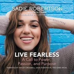 Live Fearless by Sadie Robertson audiobook