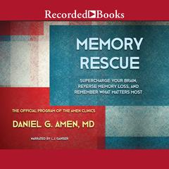 Memory Rescue by Daniel G. Amen audiobook