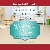 Book Club Babies by  Ashton Lee audiobook